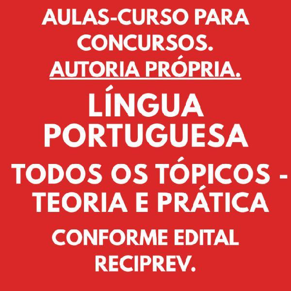 Aula curso para concursos língua portuguesa todos os