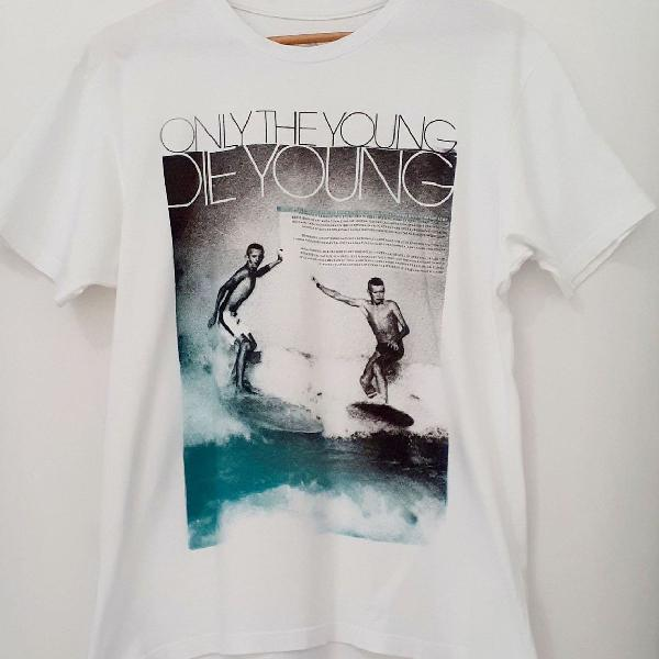 Camisa reserva only the young, die young