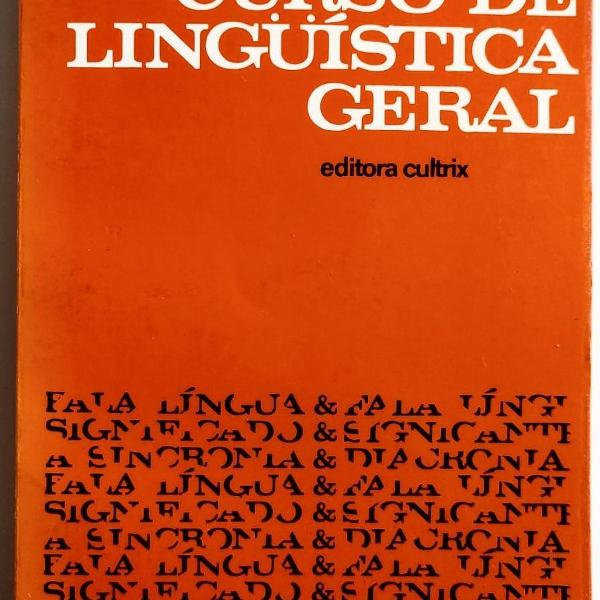 Curso de linguística geral, ferdinand saussure