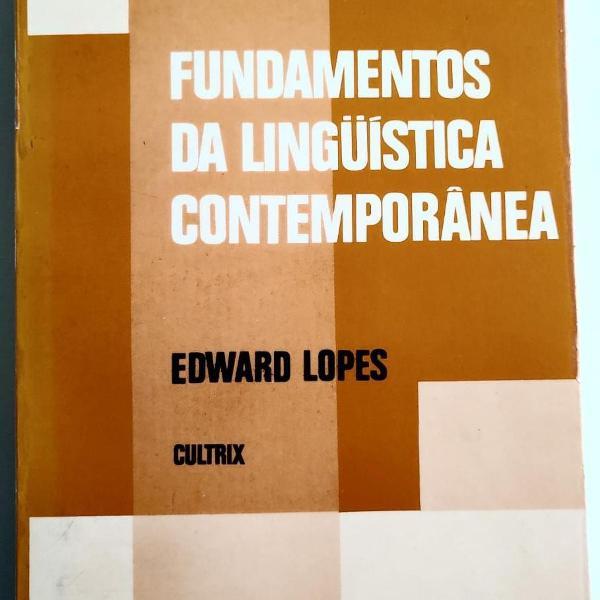 Fundamentos da linguística contemporânea, edward lopes