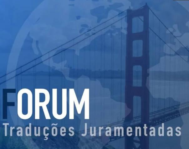 Tradutor juramentado - fórum traduções juramentadas