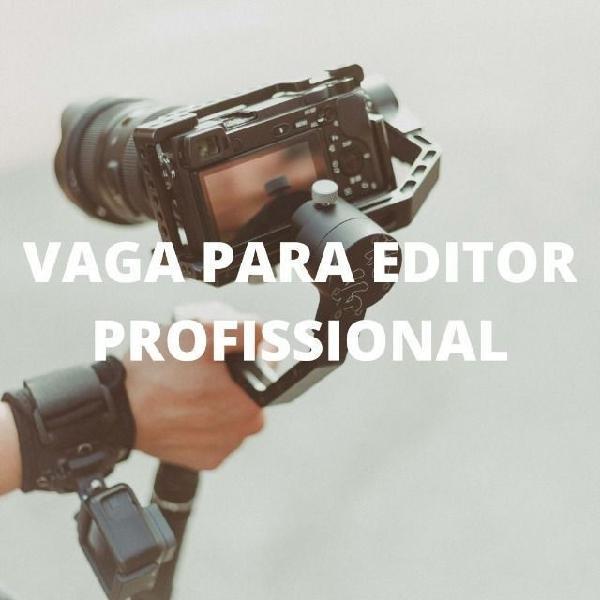 Vaga Para Editor Profissional