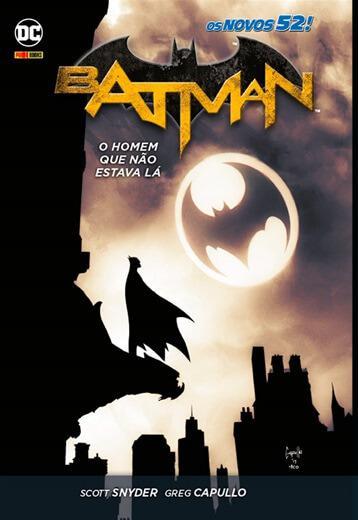 Batman: o homem que não estava lá | os novos 52! vol. 04