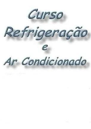 Curso refrigeração e ar condicionado split (envio fixo)