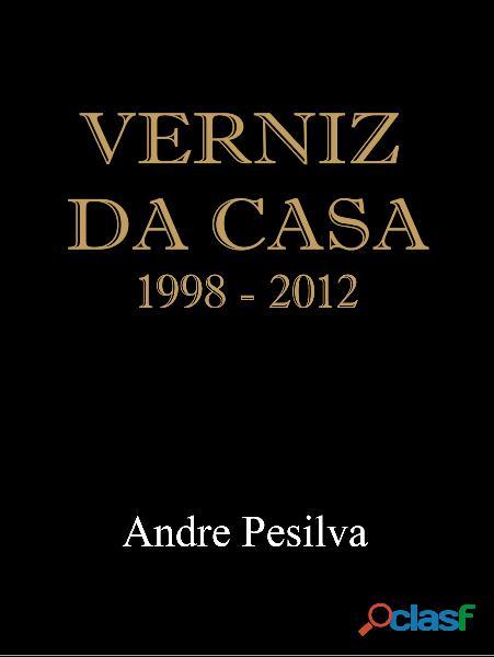 Livro verniz da casa 1998 2012