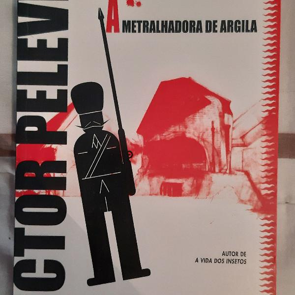 "Livro ""a metralhadora de argila"" de victor pelevin"