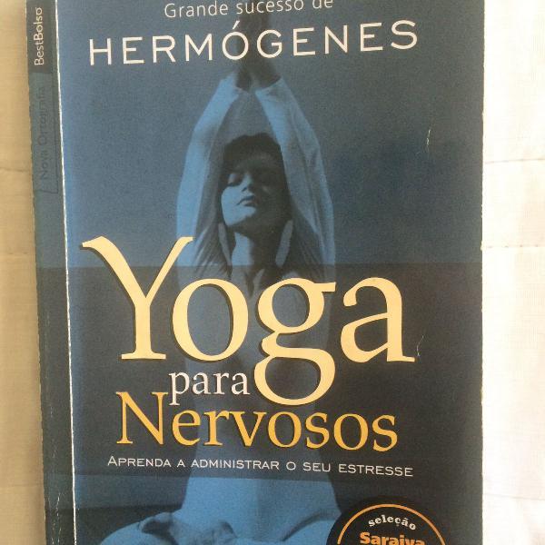 Livro dois em um: yoga para nervosos e mergulho na paz