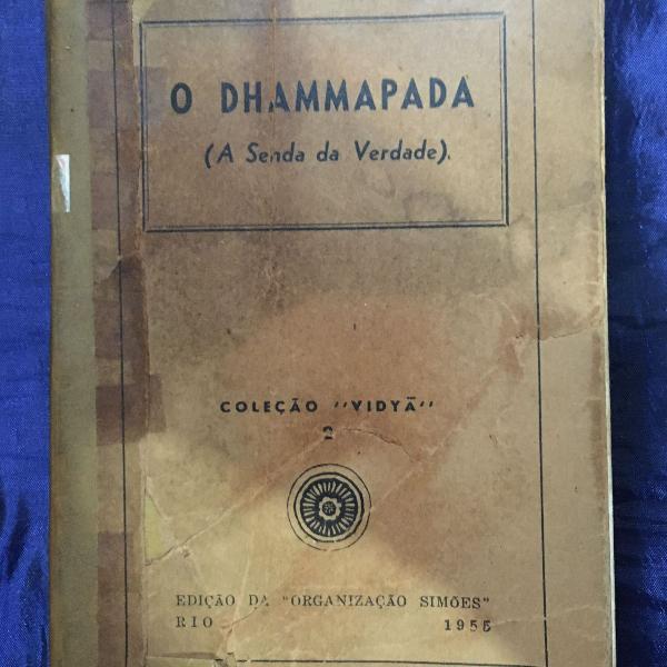 Livro o dhammapada a senda da verdade