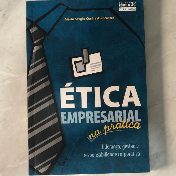 Livro ética empresarial na prática mário sérgio cunha