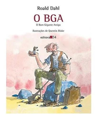 Livro: o bga - o bom gigante amigo | roald dahl