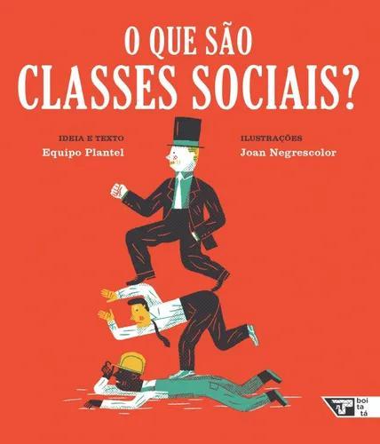 Livro: o que são classes sociais?