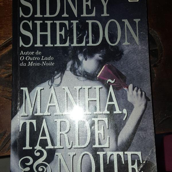"""Livro """"manhã, tarde & noite"""" do sidney sheldon"""