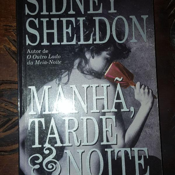 """Livro """" manhã, tarde & noite"""" do sidney sheldon"""