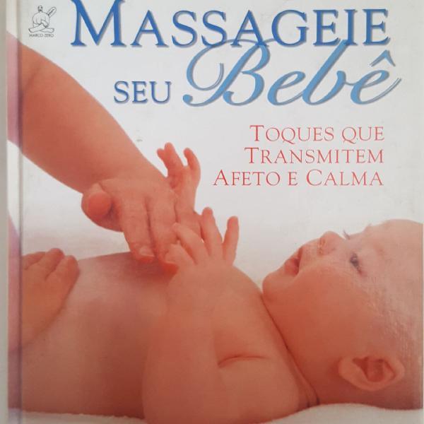 """Livro capa dura """"massageie o seu bebê"""""""