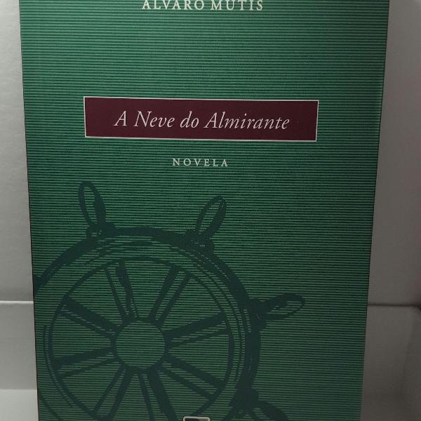 livro a neve do almirante de Alvaro mutis
