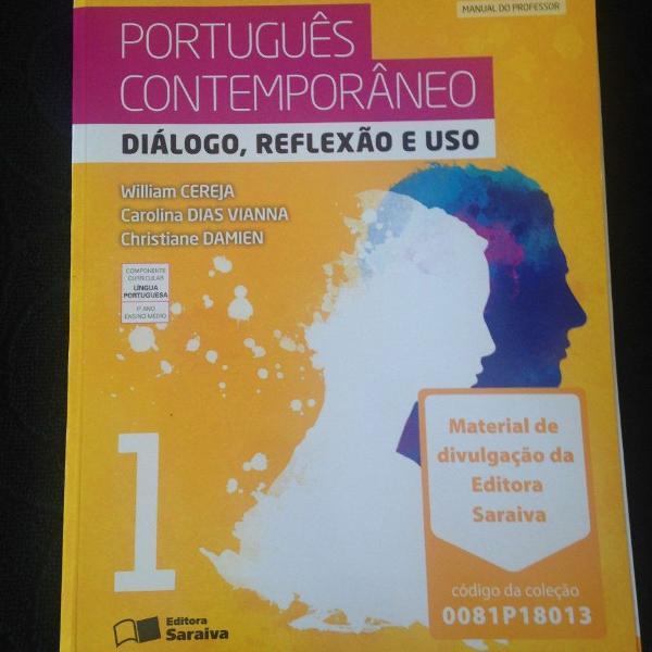 Livro de português contemporâneo diálogo,reflexão e uso