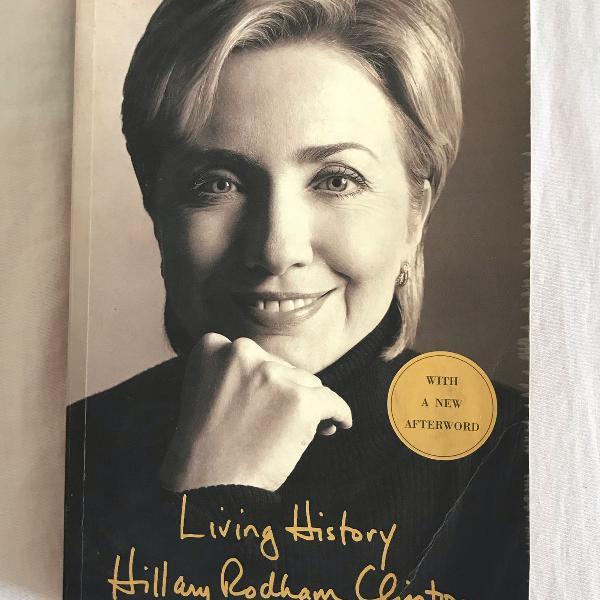 Livro living history hillary rodham clinton (livro em