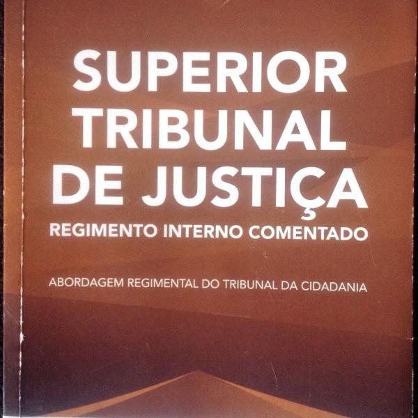 Livro superior tribunal de justiça - regimento interno