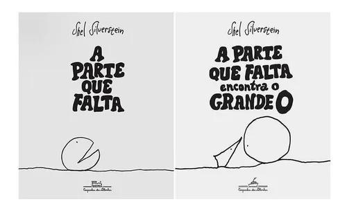 Kit livros a parte que falta (2 livros) shel silverstein