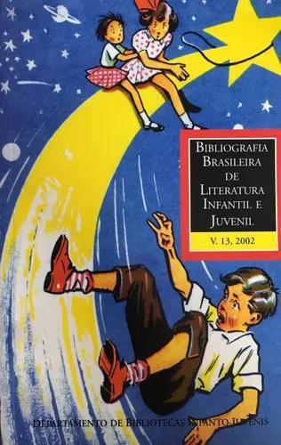 Livro bibliografia brasileira de literatura infanto juvenil