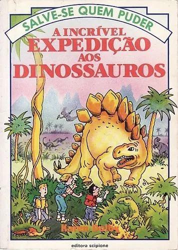 Livro incrível expedição aos dinossa dolby, karen