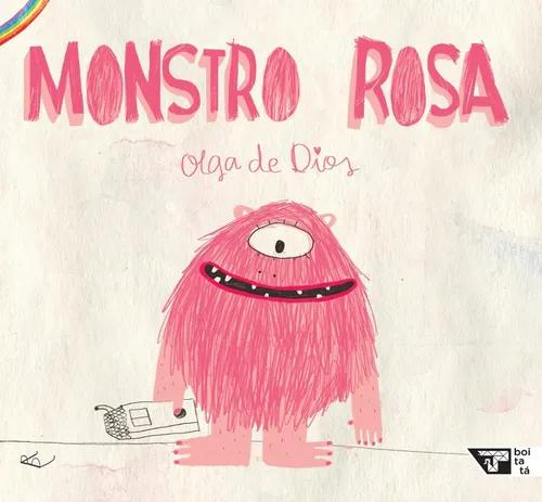 Livro: monstro rosa - olga de dios