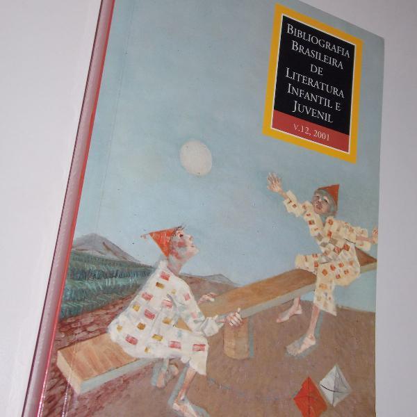 Livro Bibliografia Brasileira De Literatura Infantil Juvenil