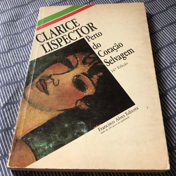 Livro: perto do coração selvagem, de clarice lispector