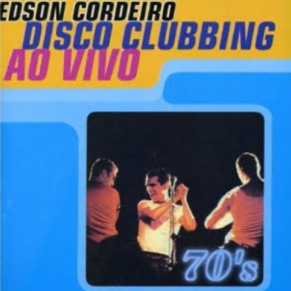 Edson cordeiro - cd disc clubbing