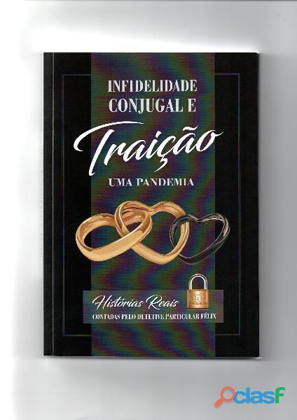 Livro infidelidade conjugal e traição detetive particular uberlândia