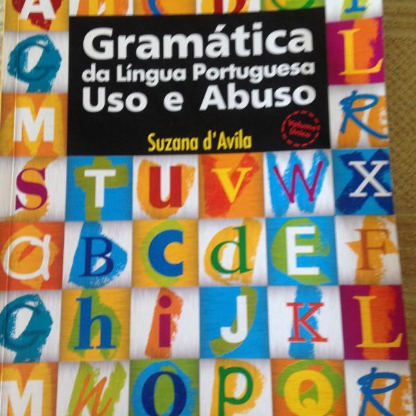 Gramática da língua portuguesa uso e abuso