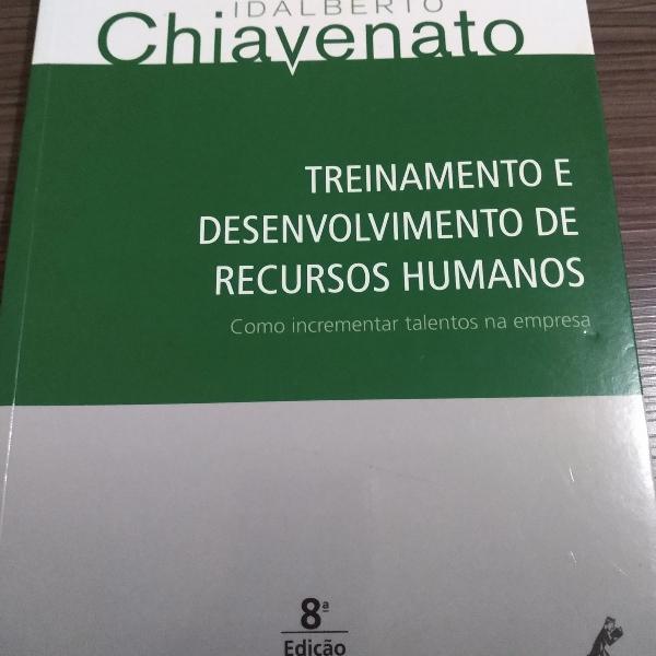 Treinamento e desenvolvimento de recursos humanos 8ª ed