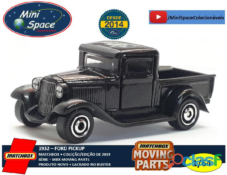Matchbox 1932 ford pickup cor preta moving parts 1/64