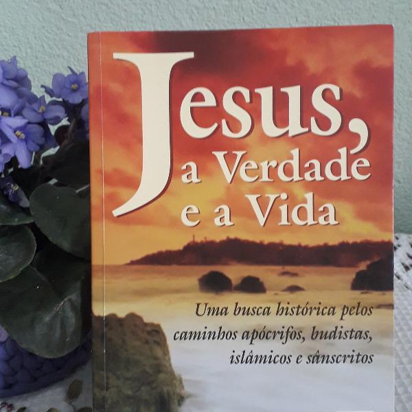 """Livro """"jesus, a verdade e a vida"""""""