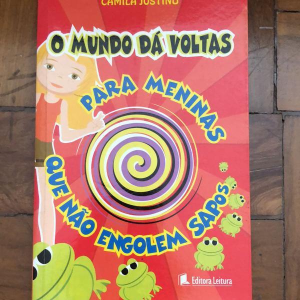 livro o mundo dá voltas para meninas que não engolem sapos