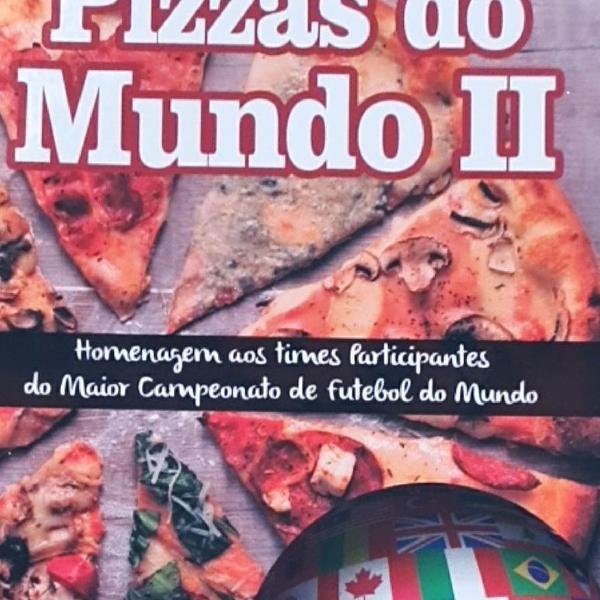 Você ama pizza! livro pizzas do mundo