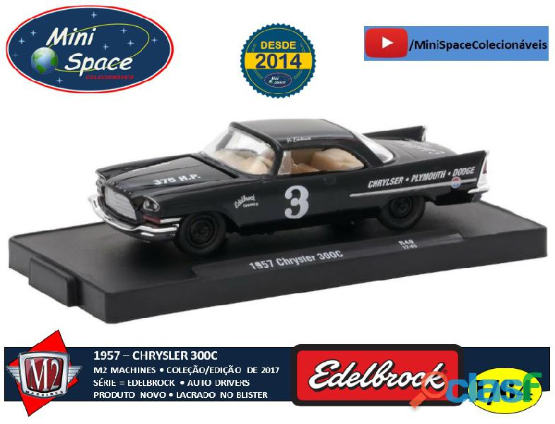 M2 Machines 1957 Chrysler 300C Edelbrock Equipped 1/64