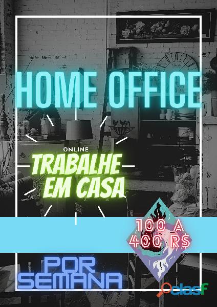 HOME OFFICE, Trabalhe em casa nessa quarentena!
