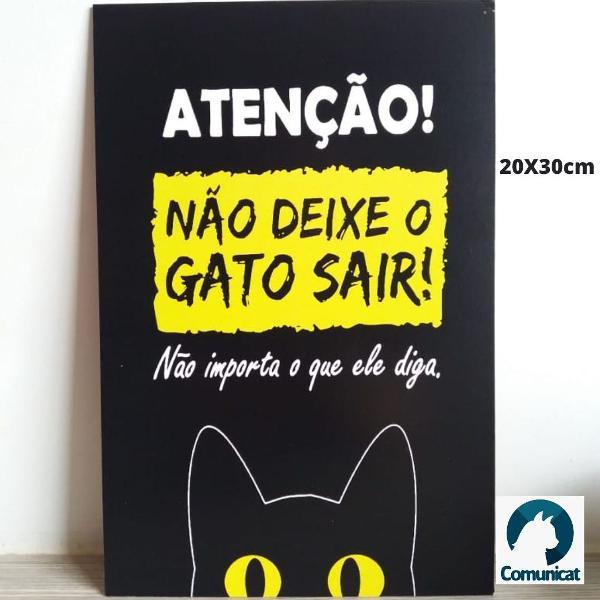 Placa decorativa gato mdf 3mm - não deixe o gato sair não