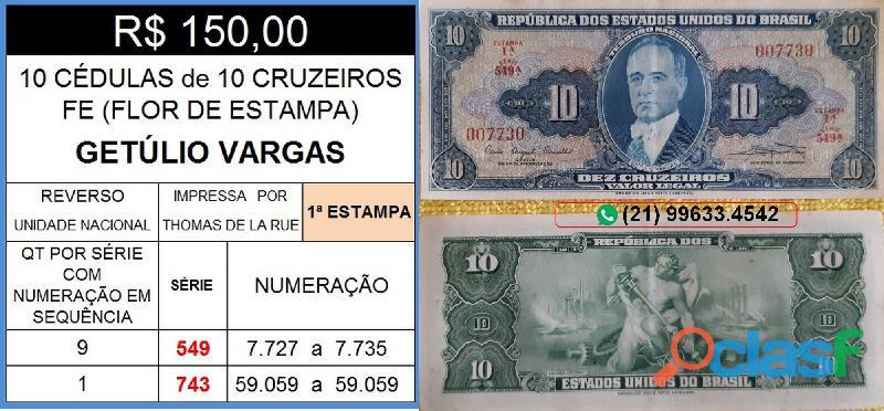 10 CÉDULAS GETÚLIO VARGAS 10 CRUZEIROS FE(FLOR DE ESTAMPA)