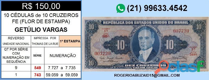 10 CÉDULAS GETÚLIO VARGAS 10 CRUZEIROS FE(FLOR DE ESTAMPA) 1