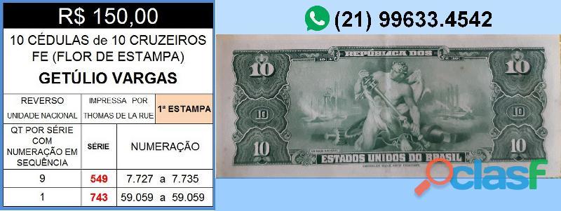 10 CÉDULAS GETÚLIO VARGAS 10 CRUZEIROS FE(FLOR DE ESTAMPA) 2
