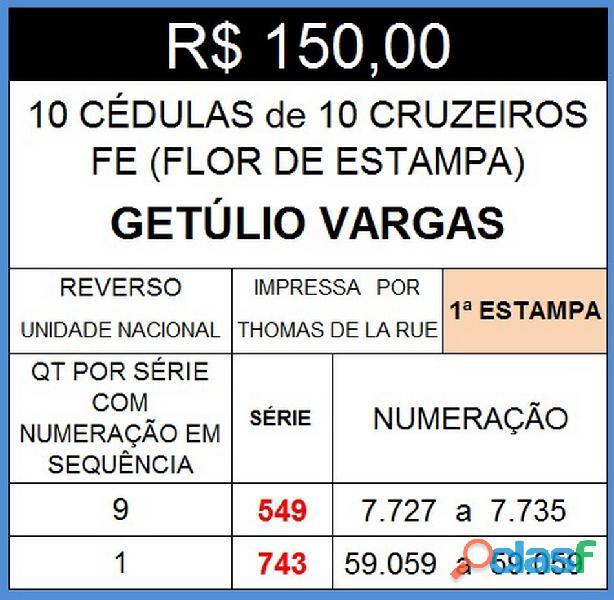 10 CÉDULAS GETÚLIO VARGAS 10 CRUZEIROS FE(FLOR DE ESTAMPA) 6