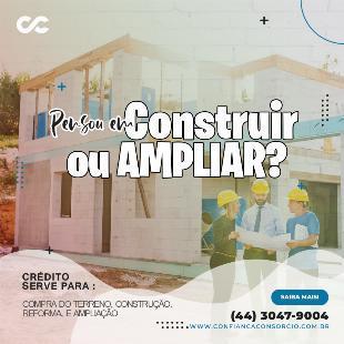 Consórcio contemplado para construção - crédito
