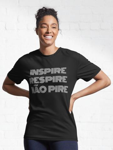 Camiseta t shirt unissex frase inspire respire e não pire