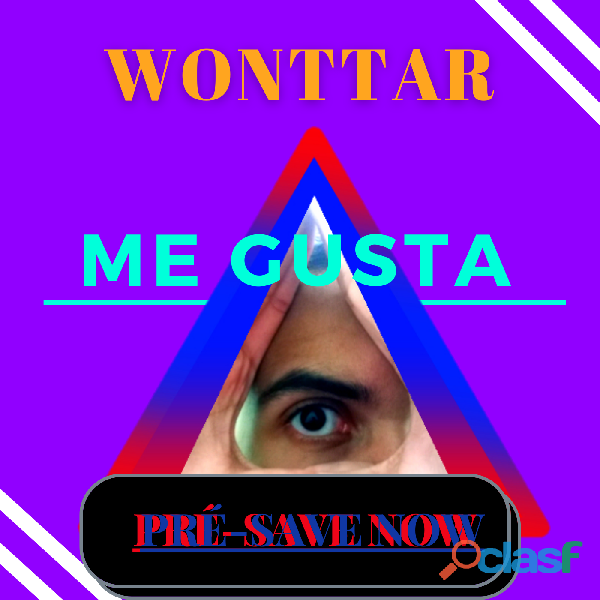 """Pré Save de """"Me Gusta"""" Wonttar"""