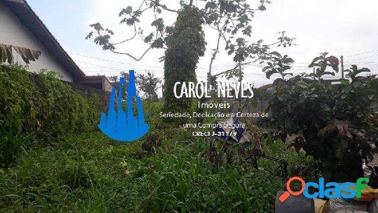 Terreno 285 m² jardim columbia mongaguá agende já sua visita